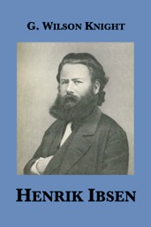 Henrik Ibsen G Wilson Knight eBook cover